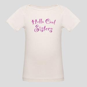 Hella Cool Sisters Organic Baby T-Shirt