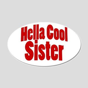 Hella Cool Sisters 22x14 Oval Wall Peel