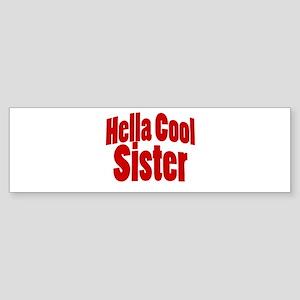 Hella Cool Sisters Sticker (Bumper)
