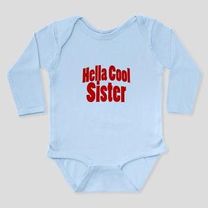 Hella Cool Sisters Long Sleeve Infant Bodysuit