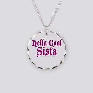 Hella Cool Sista Necklace Circle Charm