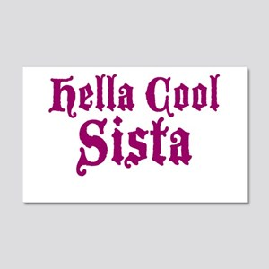 Hella Cool Sista 22x14 Wall Peel