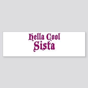 Hella Cool Sista Sticker (Bumper)