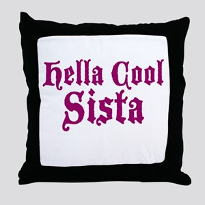 Hella Cool Sista Throw Pillow