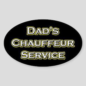 Dad's Chauffeur Service Sticker (Oval)