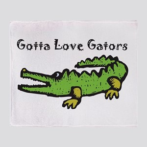 Gotta Love Gators Throw Blanket