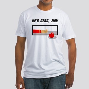 He's Dead Jim Fitted T-Shirt