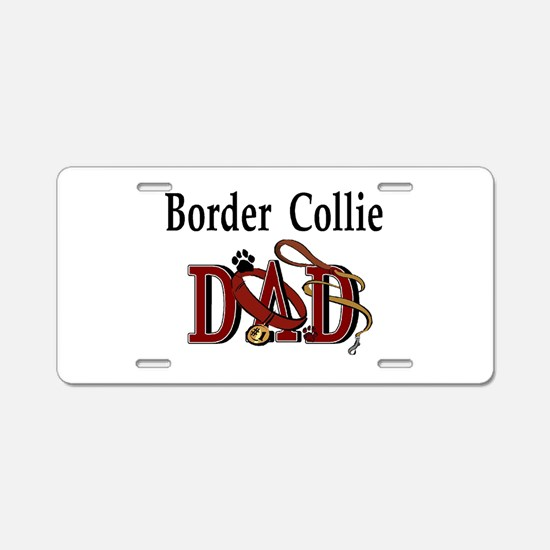Border Terrier Dad Aluminum License Plate