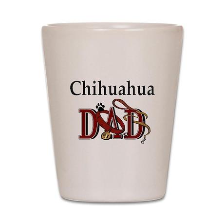 Chihuahua Dad Shot Glass