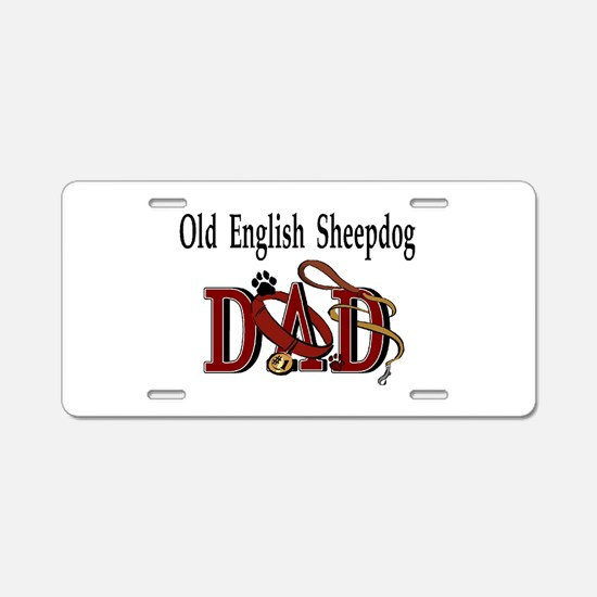 Old English Sheepdog Dad Aluminum License Plate
