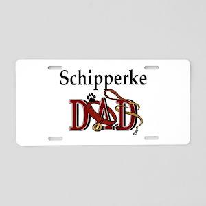 Schipperke Dad Aluminum License Plate