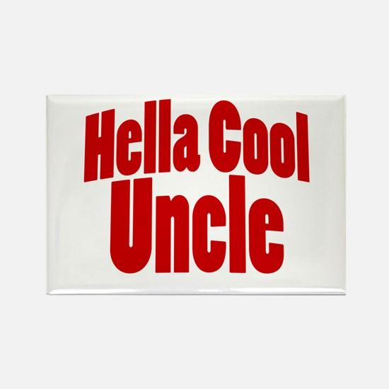 Hella Cool Uncle Rectangle Magnet