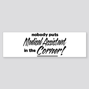 Med Asst Nobody Corner Sticker (Bumper)