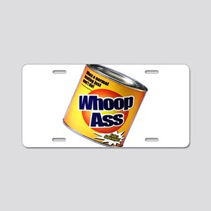 Funny Can Of Whoop Ass Aluminum License Plate