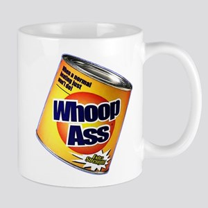 Funny Can Of Whoop Ass Mug
