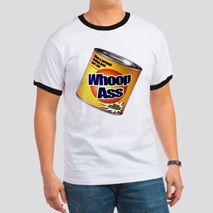 Funny Can Of Whoop Ass Ringer T
