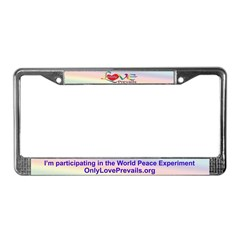 Only Love Prevails World Peace License Plate Frame