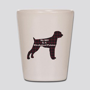 BFF Wirehaired Pointer Shot Glass