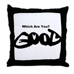 Are You Good or Evil? Throw Pillow