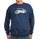 Are You Good or Evil? Sweatshirt (dark)