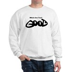 Are You Good or Evil? Sweatshirt