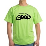 Are You Good or Evil? Green T-Shirt