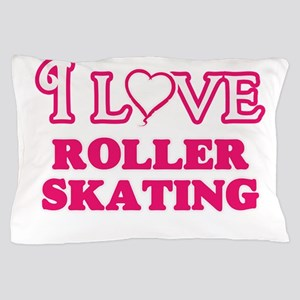 I Love Roller Skating Pillow Case