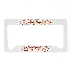 Honey Badger Crazy License Plate Holder