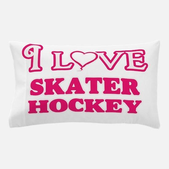 I Love Skater Hockey Pillow Case