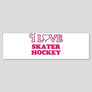 I Love Skater Hockey Bumper Sticker