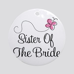 Sister of the Bride Pink Butterfly Ornament (Round