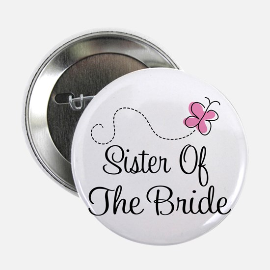 "Sister of the Bride Pink Butterfly 2.25"" Button"