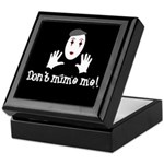 Don't Mime Me! Keepsake Box