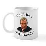 anti Dick Durbin Mug