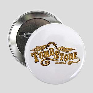 "Tombstone Saloon 2.25"" Button"