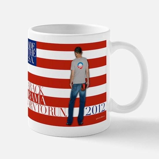 Obama: Born to RUN! Mug