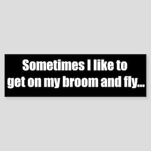 My Broom (Bumper Sticker)