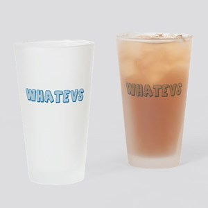 Whatevs Pint Glass