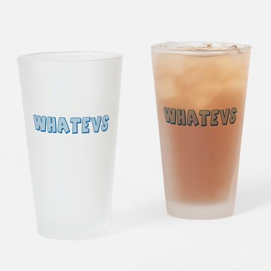 Whatevs Pint Glass