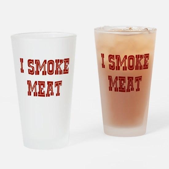 I Smoke Meat Drinking Glass