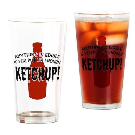 Put on Enough Ketchup Pint Glass