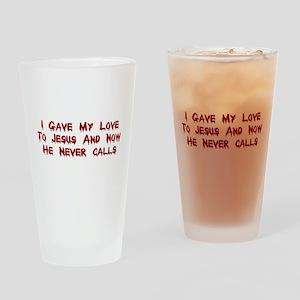 Jesus Doesn't Love Me Pint Glass