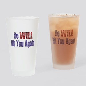 He Will Hit You Again Pint Glass