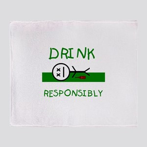 Drink Responsibly Throw Blanket