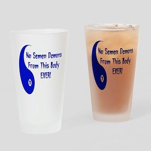 No Semen Demons Pint Glass