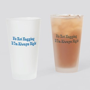 I'm Always Right Pint Glass