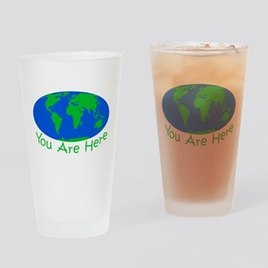 Earth Day You Are Here Drinking Glass