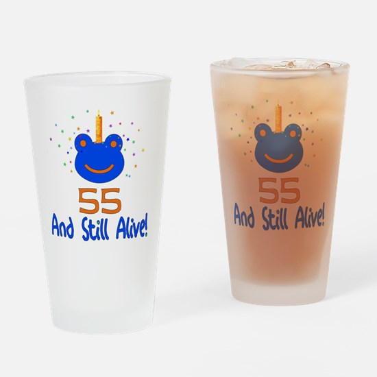 55 And Still Alive Pint Glass