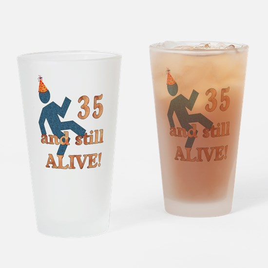 35 And Still Alive Pint Glass