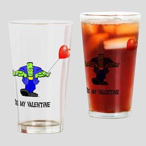 be my valentine Pint Glass